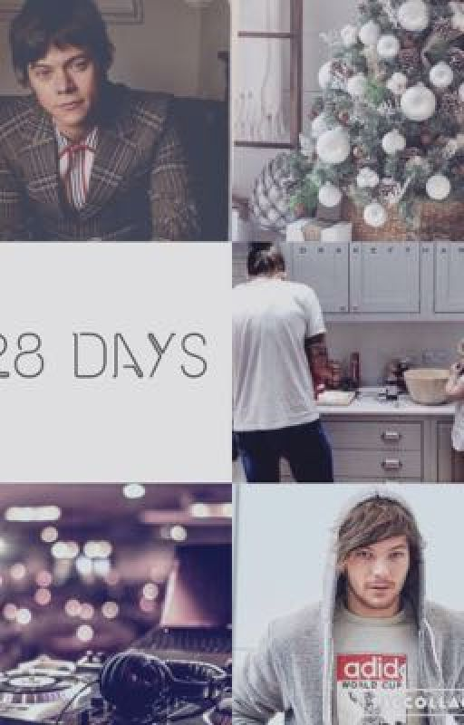 28 Days || Larry Stylinson AU by GiuliaSince