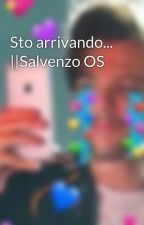 Sto arrivando...   Salvenzo OS by disagiat4