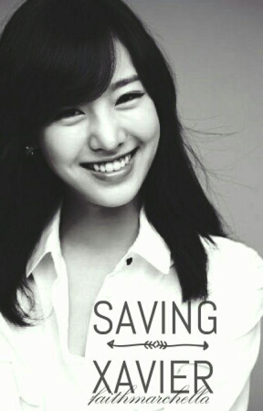 Saving Xavier (Coming SOON) by _faithmarchella_