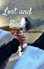 Lost and Back by bernardamda