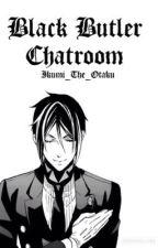 Black Butler Chatroom by Ikumi_The_Otaku