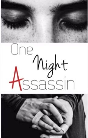 One Night Assassin by Magnifiicent_Beauty