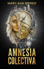 Amnesia Colectiva #TWGames by MarBriper