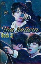The return| jjk x pjm [ Book 2] by CodigoGirl12
