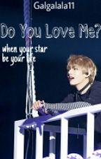 Do You Love Me?  [BTS TAEHYUNG FF] by Galgalala11