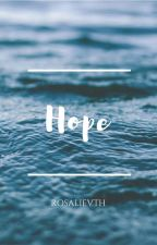 Hope by rosalievth