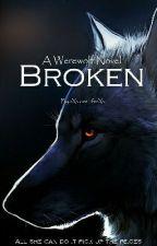 Broken  by xXxlove_lifexXx