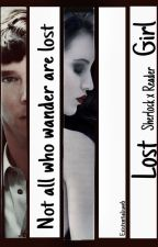 Lost Girl 🔍 (Sherlock x Reader) by Existentialism6