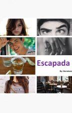 Escapada by TravesuraRealizada12