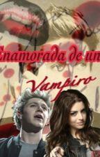 Enamorada de un vampiro ( niall y tu) by SweetAsBlood