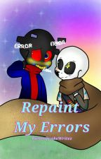 [DISCONTINUED] Repaint My Errors (Error x Ink) by ButterQuakeWritez