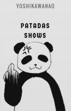 Patadas Shows by YoshikawaNao