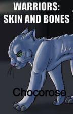 Warriors: Skin and Bones by chocorose