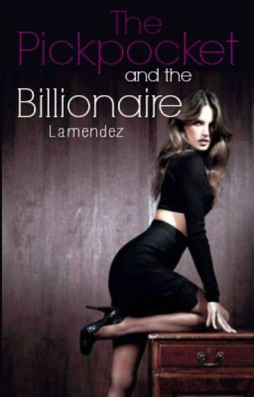 The pickpocket and the billionaire