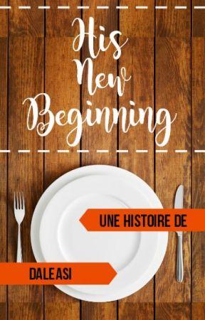 His new beginning [EN PAUSE pour une durée indéterminée] by Daleasi