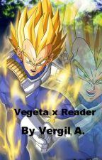 Vegeta x Reader by Ulquiorra_Cifer_4