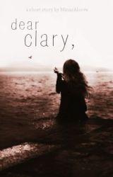 dear clary, by milaseren_
