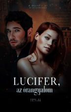 Lucifer, my guardian angel by TENSYD