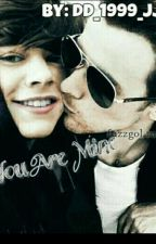 You are mine  (Larry Stylinson ) by dd_1999_jj