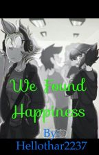We Found Happiness- a Lapidot story by Hellothar2237