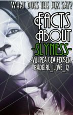 Facts about -slyness- by hai_pa
