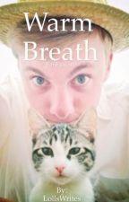 Warm Breath (Jon x Reader) by LollsWrites