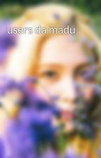 users da madu by alarum