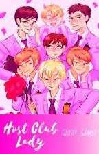 Host Club Lady - Ouran HighSchool Host Club X Reader by Glossy_Gamer