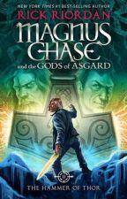 Magnus Chase y El Martillo de Thor by WakingWrite