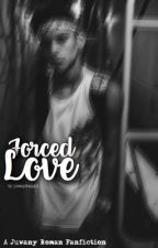 Forced Love ➳ j.m.r.s  by hypebrunette