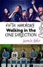 Fifth Harmony Walking in the One Direction (Terminada) by JazminHS