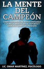 La Mente Del Campeón by omaremartinez