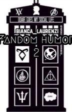 Fandom Humor 2  by bianca_laurenzi