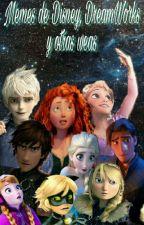 Memes de Disney, Dreamworks Y Otras Weas by CainShadow17