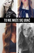 To nie może się udać by Nadia_Alexeevna