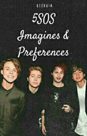 5SOS Imagines&Preferences - One Direction - No Control - Wattpad