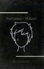 Depressed • Stexpert // Stillgelegt. by nxykylx