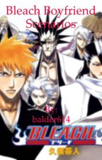 Bleach Boyfriend Scenarios by balder614