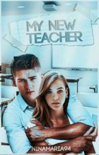 My New Teacher by NinaMaria94