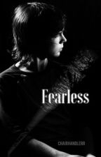 Fearless | C.G by chairhandlerr