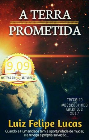 A Terra prometida [#oscarliterário2017] by luizfelipelucas360