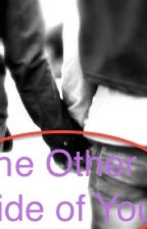 The Other Side of You by XxskatergrrlxX