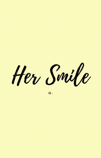 Her Smile