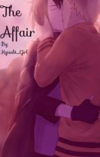 The Affair by Kyuubi_Girl