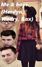 Me & boys (Herdyn, Wedry, Baxtrix) by thatwasstepi