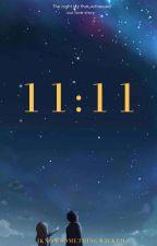 11:11 by IKnowSomethingWicked