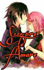 Siempre Te Amare by kiimDaiianUchiiha