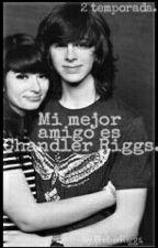 Mi Mejor Amigo Es Chandler Riggs (II Temp.) by BieberRiggs