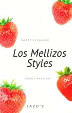Los Mellizos Styles [OS] by JazDue
