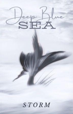 Deep Blue Sea [Coming Soon] by WorldWriter_1